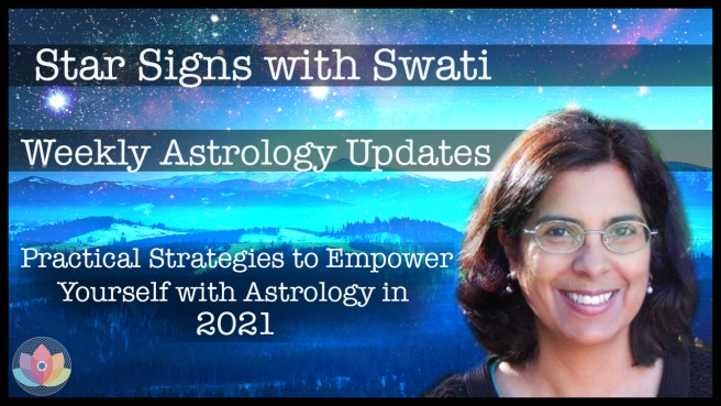 Star Signs with Swati - Weekly Astrology Updates